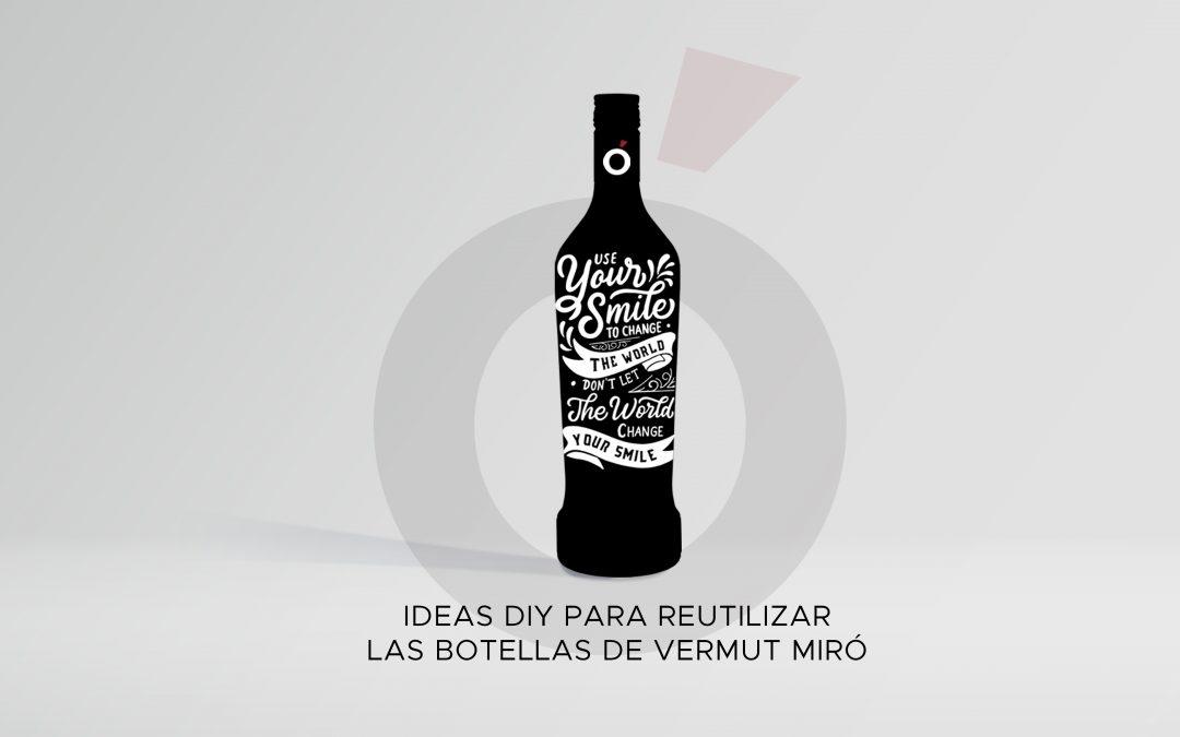 Ideas DIY para reutilizar las botellas de Vermut Miró