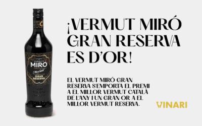 El Vermut Miró Gran Reserva s'emporta el premi al millor vermut català de l'any i un Gran Or en el millor vermut negre reserva